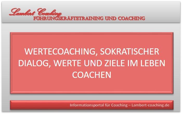 Wertecoaching, sokratischer Dialog, Werte und Ziele im Leben coachen